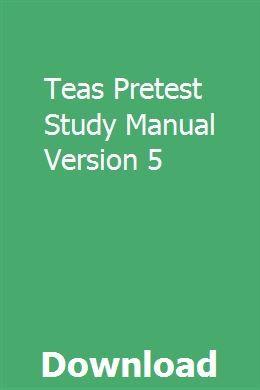 Teas Pretest Study Manual Version 5 Repair Manuals Owners Manuals Manual Car