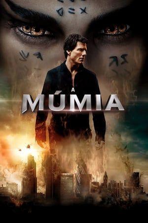 Capa Filme Assistir Filmes Gratis Dublado A Mumia A Mumia Filme