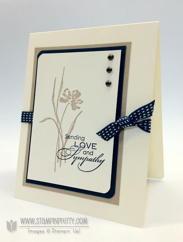 Love & Sympathy by Petal Pusher - Cards and Paper Crafts at Splitcoaststampers Stampin' Up!