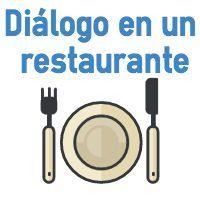 Diálogo En Inglés En Un Restaurante Con Ejercicio De Comprensión Y Traducción Al Español Dialogue At The Re Restaurante En Ingles Dialogo Ingles Restaurantes