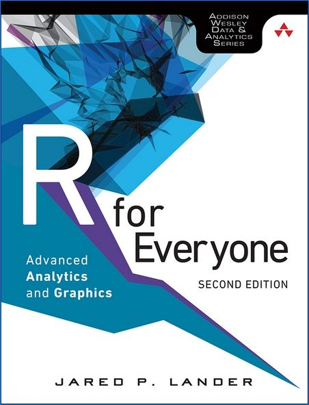 R for Everyone: Advanced Analytics and Graphics (Addison