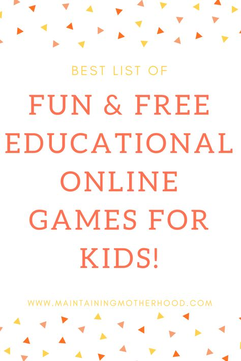 Fun and Educational Online Games for Kids – Maintaining Motherhood
