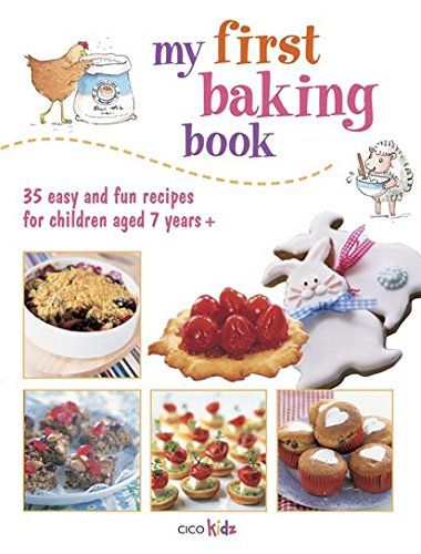 Download Pdf My First Baking Book 35 Easy And Fun Recipes For