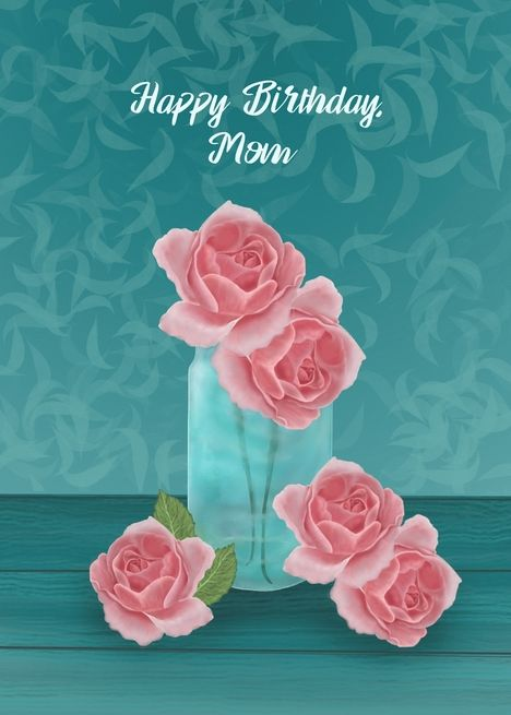 Happy Birthday Mom With Pink Roses In Blue Vase Card Ad Sponsored Mom Pink Happy Birthday With Images Happy Birthday Mom Mom Birthday Blue Vase