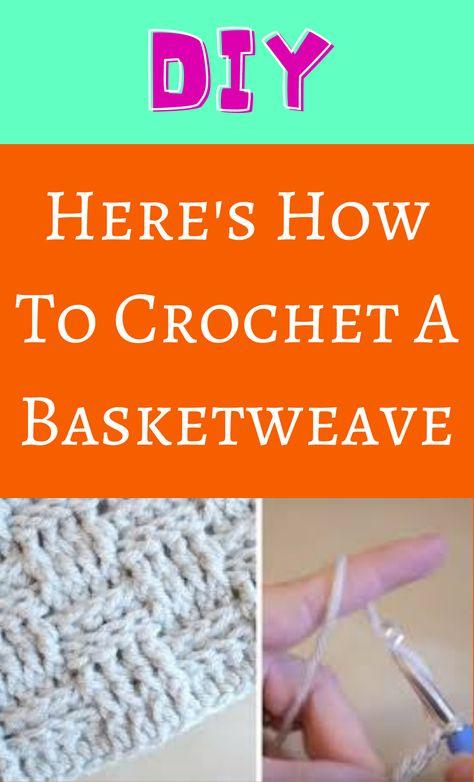 Here's How To Crochet A Basketweave Crochet Classes, Learn To Crochet, Diy Crochet, Basket Weave Crochet, Basket Weaving, Yarn Projects, Crochet Projects, Baby Afghan Crochet Patterns, Crochet Instructions