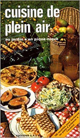 Telecharger Cuisine De Plein Air Pdf Gratuitement Ebook