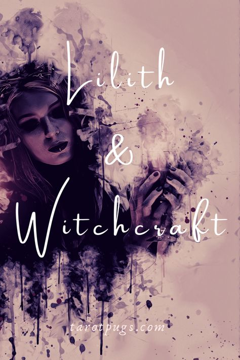 Lilith & Witchcraft
