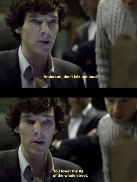 I love how Anderson was the only one who found it impossible to believe that Sherlock Holmes was dead.
