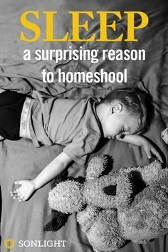 Sleep: A Surprising Reason to Homeschool | Sonlight Homeschooling Blog
