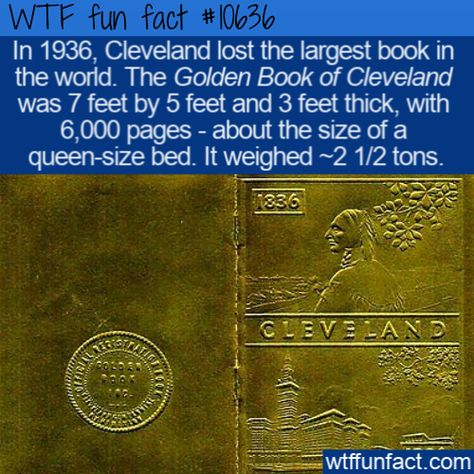 WTF Facts : funny, interesting & weird facts  WTF Fun Fact - Cleveland Lost Again  #wtf #funfact #wtffunfact 10636 #1936 #bed #cleveland #funnyfacts #GoldenBookofCleveland #History #largestbook #Places #randomfact #randomfacts #randomfunnyfact #worldrecord #wtffunfact