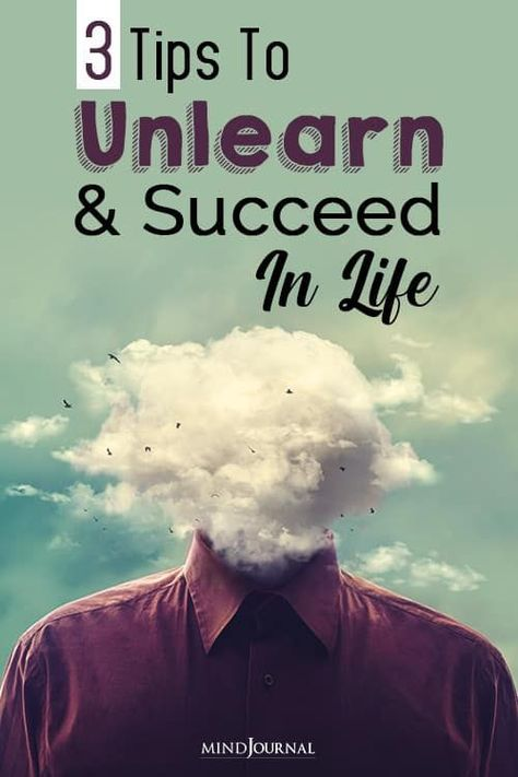 Unlearning is letting go of old knowledge, information, or habits in order to make room for new ideas and learning which might be better for success in life. #success #succeedinlife #selfdevelopment