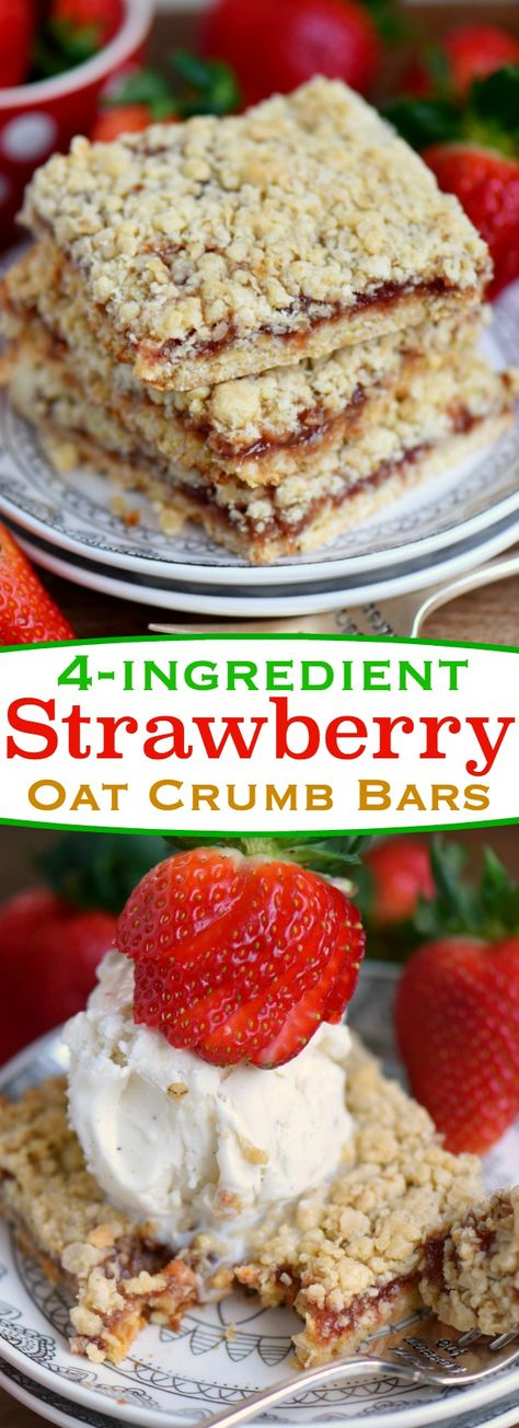 Dessert has never been easier or more delicious than with these 4 Ingredient Strawberry Oat Crumb Bars! Serve warm with ice cream for an exceptionally delicious treat! // Mom On Timeout #strawberry #bars #crumbbars #crumblebars #easyrecipe #dessert #baking