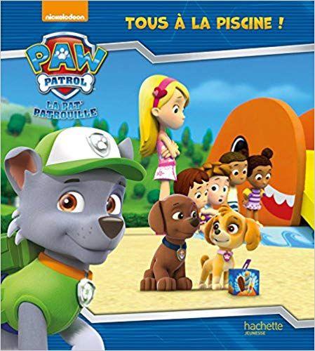 Telecharger Paw Patrol La Pat Patrouille Tous A La Piscine Livre Gratuit Pdf Epub Mp3 Paw Patrol Mario Characters Character