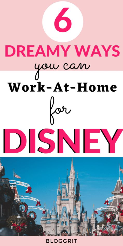6 Dreamy Ways You Can Work At Home For Disney - Bloggrit