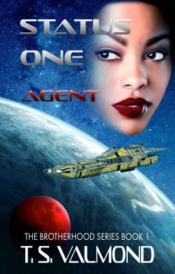 Status One: Agent (Book One) in 2019   BOOK 1: THE