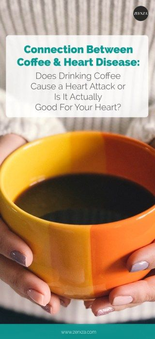Coffeeholics Cheer Coffee Drinkers Are Less Likely To Develop A Heart Disease Zerxza Heart Disease Coffee Good For You Disease