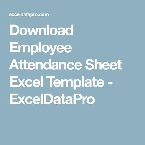 Download Employee Attendance Sheet Excel Template - ExcelDataPro - excel attendance sheet download