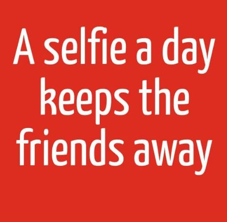selfie quotes selfie quotes quotes happy new year greetings
