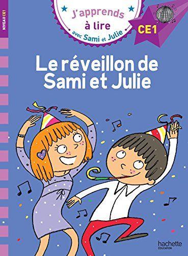 Telecharger Sami Et Julie Ce1 Le Reveillon De Sami Et Juliefrancais Pdf 2017013552 Emmanuelle Massonaud Books Book Club Books Good Books
