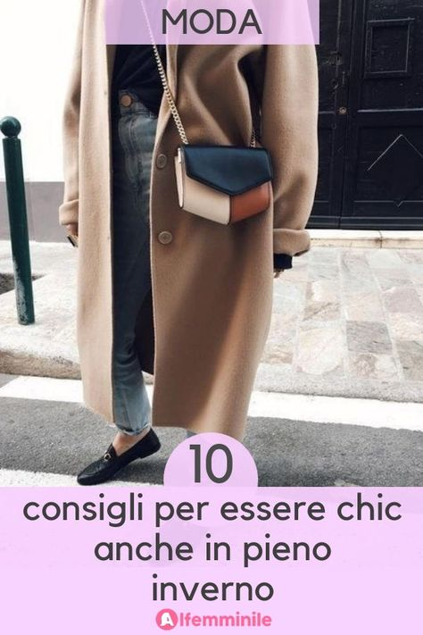 Come vestirsi in inverno: 10 consigli per essere chic e