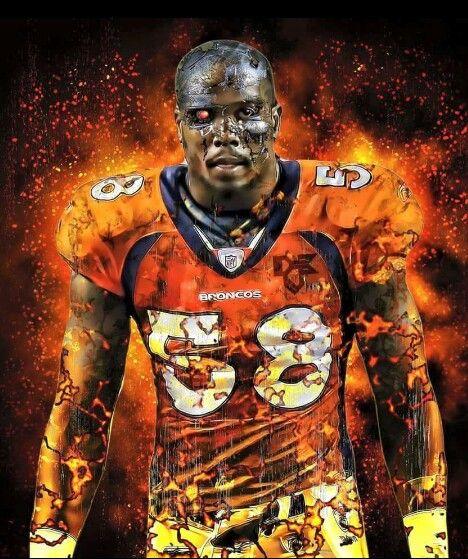 Von Miller Terminator Nice Denver Broncos Logo Denver Broncos Football Broncos Football
