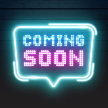 Coming Soon Lighting Quotes Speech Frame Coming Soon Quote Frame Neon Png Transparent Clipart Image And Psd File For Free Download Text Frame Light Quotes Framed Quotes