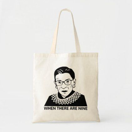 When There Are Nine Tote Bag