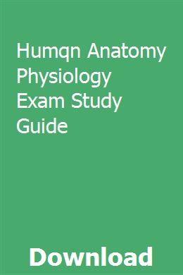 Humqn Anatomy Physiology Exam Study Guide | urencommill
