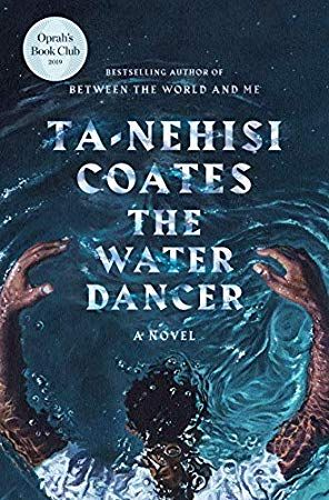 Download The Water Dancer Oprah S Book Club A Novel Pdf By Ta