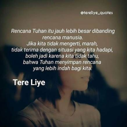 24 Ideas Quotes Indonesia Rindu Tere Liye Quotes Rencana Tuhan