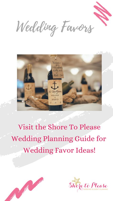 Are Wedding Favors necessary? In our opinion, it is completely up to you and your partner! They are a nice addition to your day, but nobody will miss them if they aren't there. Check out the Shore To Please Wedding Planning Guide for more ideas on wedding favors and favor alternatives. #wedding #weddingplanning #weddingfavors #weddingfavor #weddingdetails #weddingtips #weddingdecor #fallweddingfavors #weddingideas