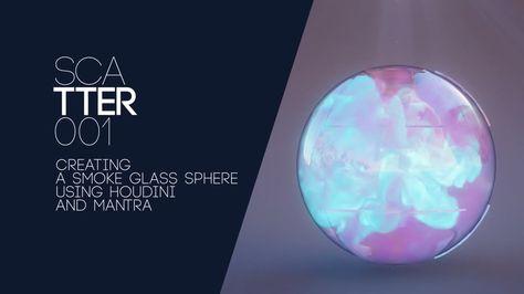 01  Smoke Glass Sphere tutorial | tuts__HOUDINI | Vfx