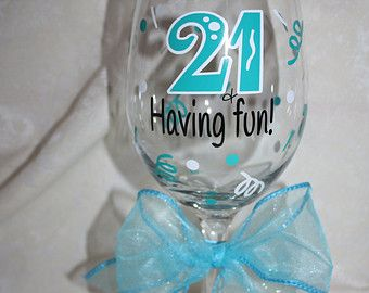 21 Ready For Fun 21st Birthday Wine Glass By TheVinylChick