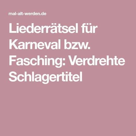 Liederratsel Fur Karneval Bzw Fasching Verdrehte Schlagertitel Fasching Karneval Fasching Feier