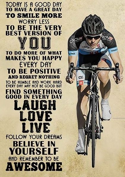 Today Is A Good Day To Ride A Bike Cycling Quotes Bike Quotes