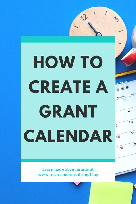 How to create a grant calendar