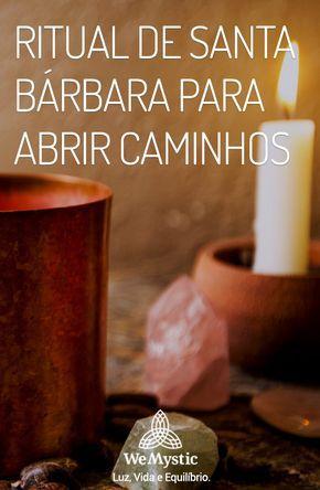Ritual De Santa Barbara Para Abrir Caminhos Santa Barbara
