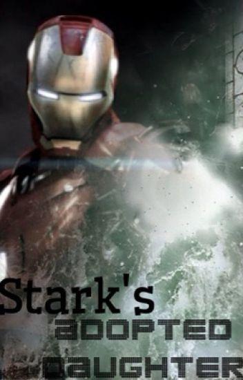 Stark's Adopted Daughter | Avengers family | Avengers imagines