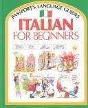 Italian for Beginners (Passport's Language Guides) (English and Italian Edition) - Default