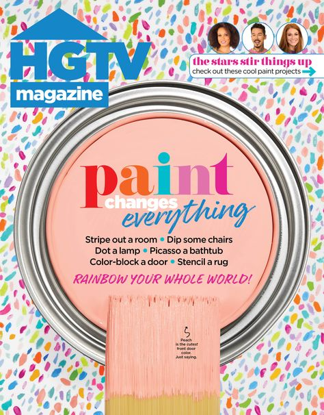 It's time to rainbow your whole world! HGTV Magazine's annual June paint issue is filled with all the COLORFUL paint ideas you need for spring.