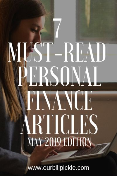 Personal finance articles I loved in May 2019 | Our Bill Pickle