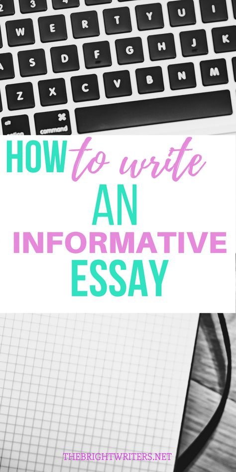 How To Write An Informative Essay - Bright Writers
