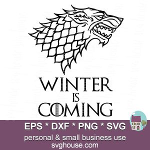 Winter Is Coming Svg Files Instant Download For Silhouette Cricut Winter Is Coming Wallpaper Winter Is Coming Svg