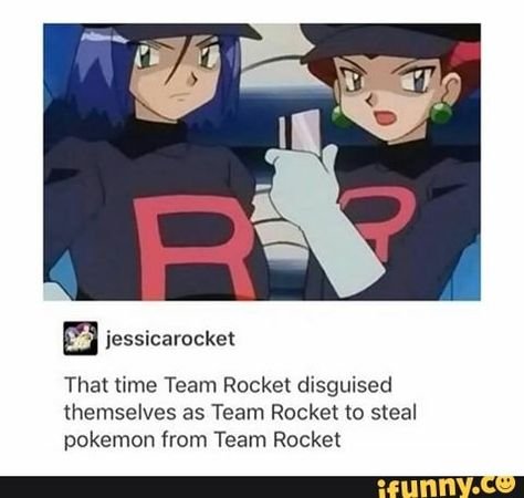 Picture memes 1 comment — iFunny That time Team Rocket disguised themselves as Team Rocket m steal pokemon from Team Rocket – popular memes. Pokemon Memes, Pokemon Comics, Pokemon Funny, Cool Pokemon, Pokemon Cards, Pokemon Stuff, Team Rocket James, Team Rocket Grunt, Pokemon Team Rocket