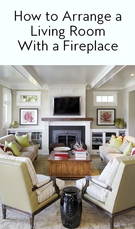 7 Ways to Arrange a Living Room with a Fireplace | Fireplace ...