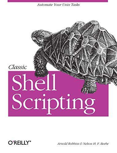 Download Pdf Classic Shell Scripting Free Epub Mobi Ebooks Beebe Favorite Books Unix