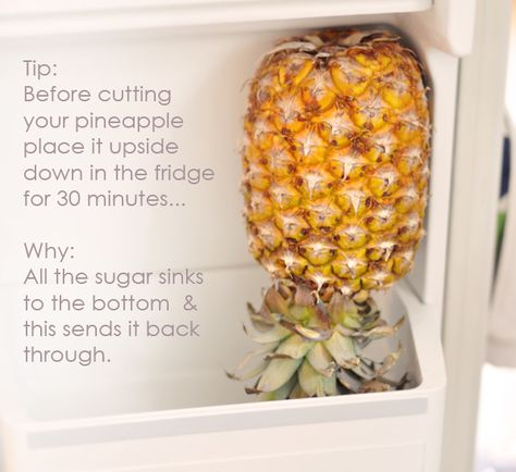 Turn your pineapple upside down in the fridge a half hour before cutting it open.