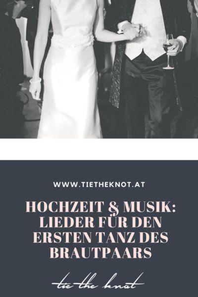 Hochzeitstanz Lieder Fur Den Ersten Tanz Als Mann Und Frau Hochzeitstanz Lieder Hochzeit Und Eroffnungstanz Hochzeit