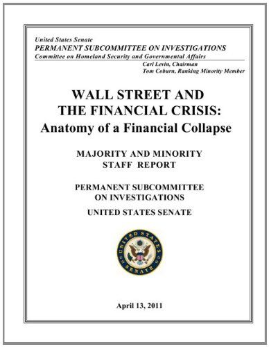 Wall Street \ the Financial Crisis - Anatomy of a Financial - staff report