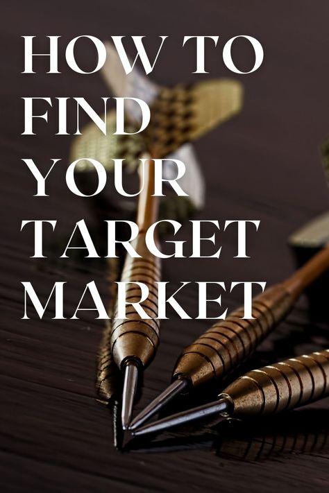 10 Simple Ways to Identify Your Target Market | Ballen Blogger